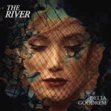 Delta Goodrem - The River (Single Cover oficial) .png