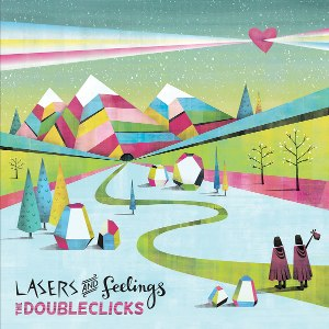 Lasers and Feelings - Image: Doubleclicks Lasers and Feelings cover