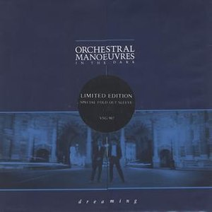 Dreaming (Orchestral Manoeuvres in the Dark song) - Image: Dreaming OMD