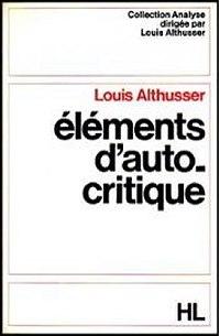 louis althusser essays on self criticism