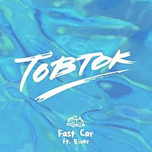 Fast-Car-Tobtok-feat-River.jpg