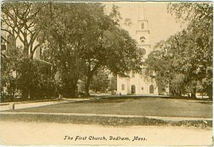 History of Dedham, Massachusetts, 1793–1999 - The First Church of Dedham and church green.