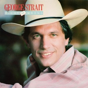 Right or Wrong (George Strait album) - Image: George Strait Rightor Wrong
