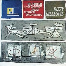 Gil Fuller & the Moerey Jazz Festival Orchestra featuring Dizzy Gillespie.jpg