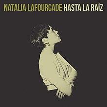 7d20c52a8d Hasta la Raíz (song) - Wikipedia