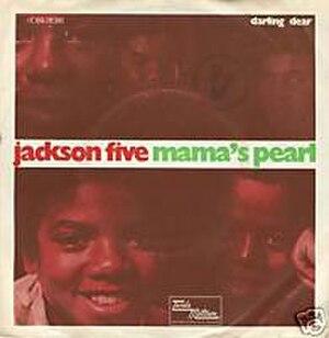 Mama's Pearl - Image: Jackson 5mamaspearl