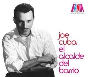 """Joe Cuba - This is the cover art for Joe Cuba's """"El Alcalde del Barrio"""", produced by Fania Records."""