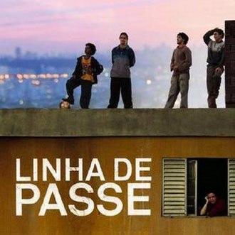 Linha de Passe - Image: Linhade Passe
