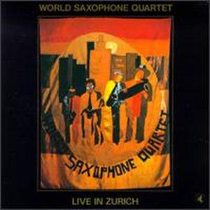 Live in Zurich (World Saxophone Quartet album) - Image: Live in Zurich