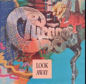 Look Away - Image: Look Away (Chicago single cover art)