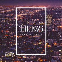 Medicine (The 1975 song) - Wikipedia