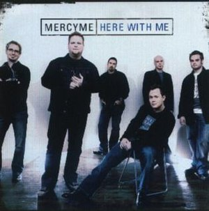 Here with Me (MercyMe song) - Image: Mercyme herewithme