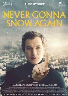 <i>Never Gonna Snow Again</i> 2020 film