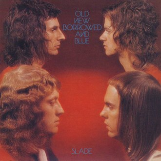 Old New Borrowed and Blue - Image: Old, New, Borrowed and Blue (Slade album cover art)