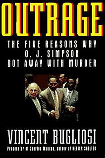 <i>Outrage: The Five Reasons Why O. J. Simpson Got Away with Murder</i> book by Vincent Bugliosi