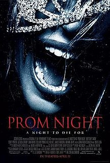 <i>Prom Night</i> (2008 film) 2008 film by Nelson McCormick