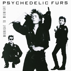 Midnight to Midnight - Image: Psychedelic Furs Midnight to Midnight cover
