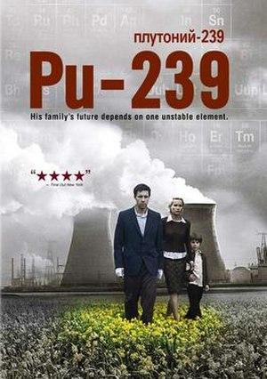 Pu-239 (film) - Image: Pu 239 movie poster