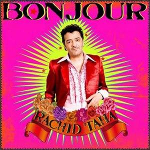 Bonjour (album) - Image: Rachid Taha Bonjour
