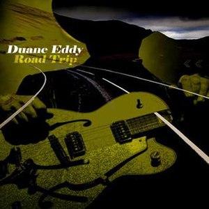 Road Trip (Duane Eddy album) - Image: Road Trip Duane Eddy