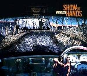 Witness (Show of Hands album) - Image: SOH Witness