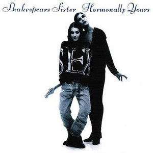 Hormonally Yours - Image: Shakespears Sister Hormonally Yoursalbumcover