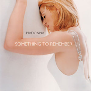 Something to Remember - Image: Something to Remember cover