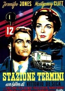 <i>Terminal Station</i> (film) 1953 film by Vittorio De Sica