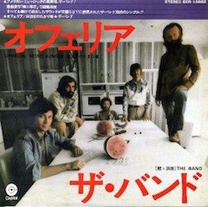 Ophelia (The Band song) - Image: The Band Ophelia Japan single cover