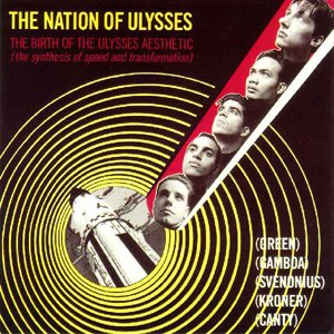 The Nation of Ulysses - The Birth of the Ulysses Aesthetic EP by Nation of Ulysses.