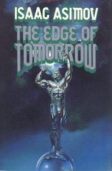 The Edge Of Tomorrow Asimov Book Wikipedia