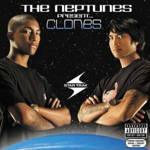 Clones (album) - Image: The Neptunes Present...Clones (The Neptunes album cover art)
