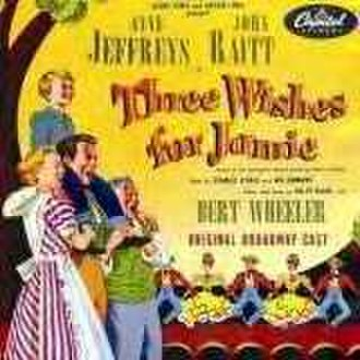 Three Wishes for Jamie - Original Cast Recording
