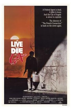 To Live and Die in L.A. (film) - Theatrical release poster