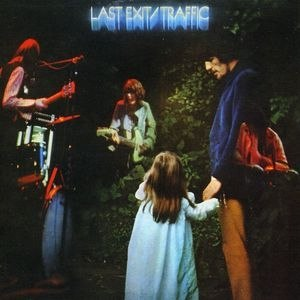 Last Exit (Traffic album) - Image: Traffic Last Exit