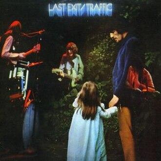 Last Exit (Traffic album) - Image: Traffic Last Exit