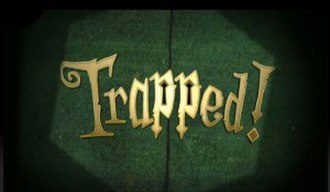 Trapped! (TV series) - Image: Trapped! title card