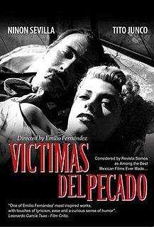 <i>Víctimas del Pecado</i> 1951 film by Emilio Fernández