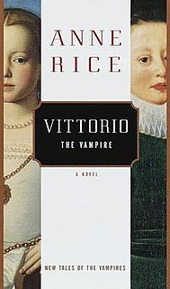 <i>Vittorio the Vampire</i> 1999 Book by Anne Rice