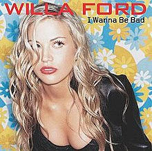 Willa Ford I wanna Be Bad.jpg
