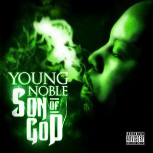 Son of God (album) - Image: Young Nobls Son of God in 2012