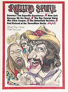 "After scoring a hit with the song ""The Cover of 'Rolling Stone'"" in 1972, the band was featured on the cover of the March 29, 1973 Rolling Stone, albeit in a caricature rather than a photograph."