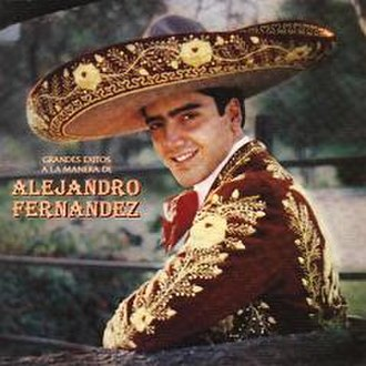 Grandes Éxitos a la Manera de Alejandro Fernández - Image: 1994GEALMDAle Fdez