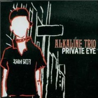 Private Eye (song) - Image: Alkaline Trio Private Eye cover 1