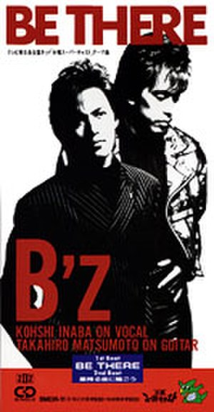 Be There (B'z song) - Image: B'z BT2