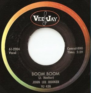 Boom Boom (John Lee Hooker song) - Image: Boom Boom single cover