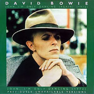 John, I'm Only Dancing - Image: Bowie John Dancing Again