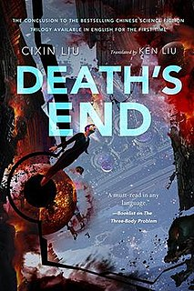 <i>Deaths End</i> 2010 science fiction novel by Liu Cixin, sequel to The Three-Body Problem and The Dark Forest
