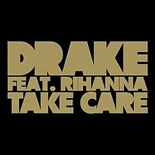 220px-Drake-Take-Care-feat.-Rihanna.jpg