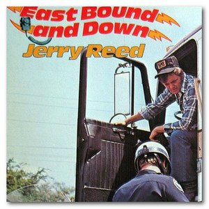 East Bound and Down - Image: East Bound and Down Jerry Reed